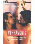 Verhängnis (Titel des Originals: Damage) - Hart, Josephine