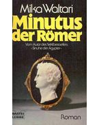 Minutus der Römer - Mika Waltari