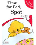 Time for Bed, Spot - Story Sticker Book - HILL, ERIC