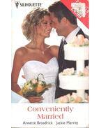 Conveniently Married - BRODARICK, ANNETTE - MERRITT, JACKIE