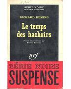 Le temps des hachoirs - Deming, Richard