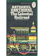 The Celestial Railroad - Nathaniel Hawthorne