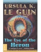 The Eye of the Heron - Ursula K. le Guin