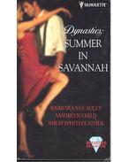 Dynasties: Summer in Savannah - MCCAULNEY, BARBARA – CHILD, MAUREEN – WHITEFEATHER, SHERI