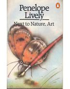 Next to Nature, Art - Penelope Lively