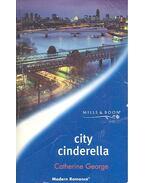 City Cinderella - George, Catherine