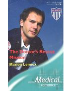 The Doctor's Rescue Mission - Lennox, Marion