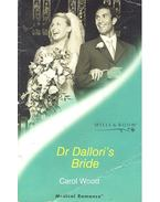 Dr Dallori's Bride - Wood, Carol