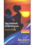 The Outback Bridal Rescue - Darcy, Emma
