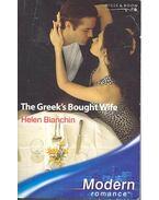 The Greek's Bought Wife - Bianchin, Helen