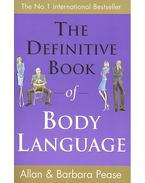 The Definitive Book of Body Language - PEASE, ALLAN – PEASE, BARBARA