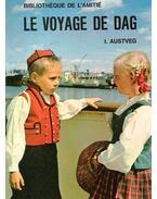 Le voyage de Dag - AUSTVEG, I.