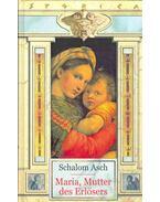 Maria, Mutter des Erlösers - Schalom Asch