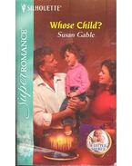 Whose Child ? - GABLE, SUSAN