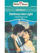 Darlness into Light - Mortimer, Carole