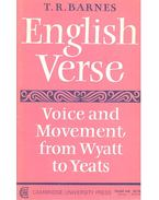 English Verse – Voice and Movement from Wyatt to Yeats - BARNES, T.R.