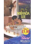 Love-Slave to the Sheikh - Lee, Miranda