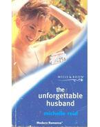 The Unforgettable Husband - Reid, Michelle