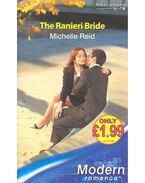 The Raineri Bride - Reid, Michelle