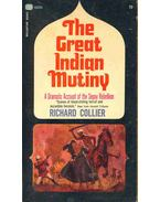The Great Indian Mutiny - Collier, Richard