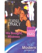 His Bought Mistress - Darcy, Emma