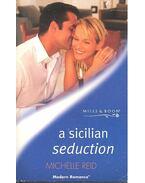 A Sicilian Seduction - Reid, Michelle