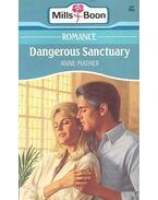 Dangerous Sanctuary - Mather, Anne