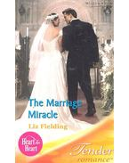The Marriage Miracle - Fielding, Liz