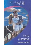 Sense of Destiny - Wilson, Patricia
