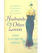Husbands and Other Lovers - VARLEY, JANE ELIZABETH