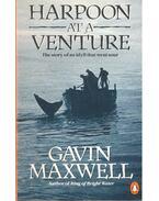 Harpoon at a Venture - Maxwell, Gavin