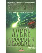 Avere o essere ? - Erich Fromm
