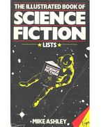The Illustrated Book of Science Fiction - ASHLEY, MIKE