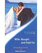 Wife : Bought and Paid For - Baird, Jacqueline