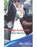 The High-Society Wife - Bianchin, Helen