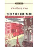 Winesburg, Ohio - Anderson, Sherwood