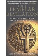 The Templar Revelation – Secret Guardians of the True Identity of Christ - PICKNETT, LYNN – PRICE, CLIVE