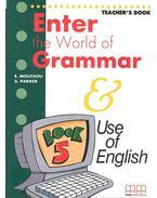Enter the World of Grammar – Teacher's Book - MOUTSOU, E – PARKER, S.