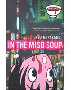 In the Miso Soup - MURAKAMI, RYU
