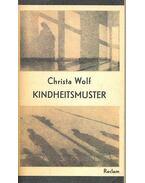 Kindheitmuster - Wolf, Christa