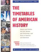 The Timetables of American History – History and Politics, the Arts, Science and Technology and More in America and Elsewhere - URDANG, LAURENCE (edt)