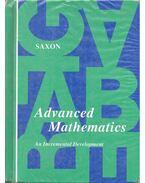 Advanced Mathematics – An Incrementel Development - SAXON, JOHN H.