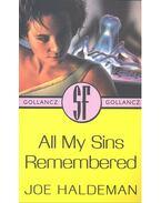 All My Sins Remembered - Joe Haldeman