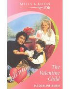 The Valentine Child - Baird, Jacqueline