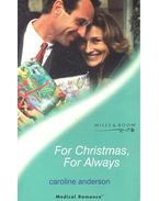 For Christmas, For Alway - Anderson, Caroline