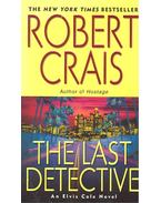 The Last Detective - Crais, Robert