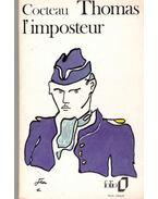 Thomas, l'imposteur - Cocteau, Jean