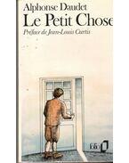 Le Petit Chose - Daudet, Alphonse