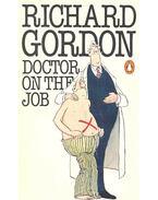 Doctor on the Job - Gordon, Richard