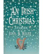 An Irish Christmas - KEANE, JOHN B,